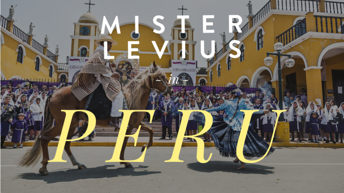 peru travel adventure travis levius travel writer